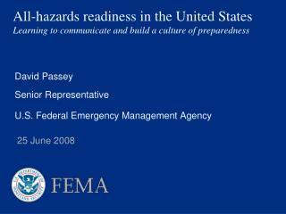 David Passey Senior Representative U.S. Federal Emergency Management Agency