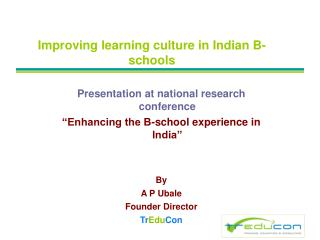 Improving learning culture in Indian B-schools
