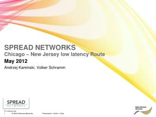 SPREAD NETWORKS Chicago – New Jersey low latency Route