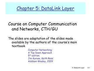 Chapter 5: DataLink Layer