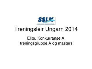 Treningsleir Ungarn 2014