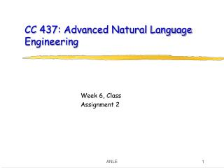 CC 437: Advanced Natural Language Engineering