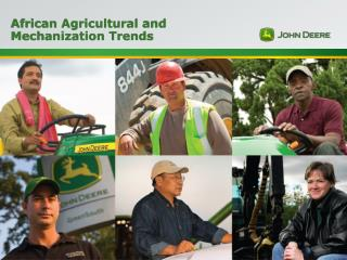 African Agricultural and  Mechanization Trends