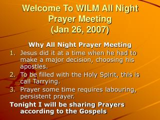 Welcome To WILM All Night Prayer Meeting  (Jan 26, 2007)