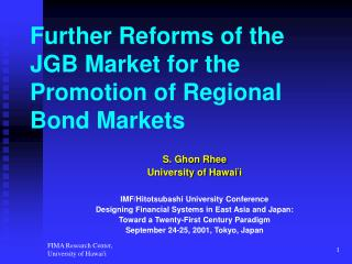 Further Reforms of the JGB Market for the Promotion of Regional Bond Markets
