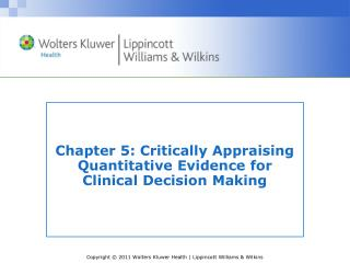 Chapter 5: Critically Appraising Quantitative Evidence for Clinical Decision Making