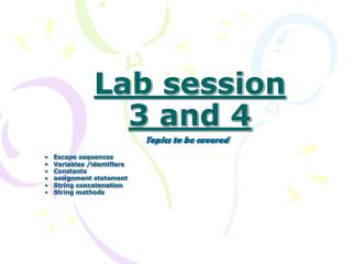 Lab session 3 and 4