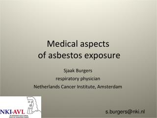 Medical aspects  of asbestos exposure