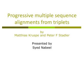 Progressive multiple sequence alignments from triplets