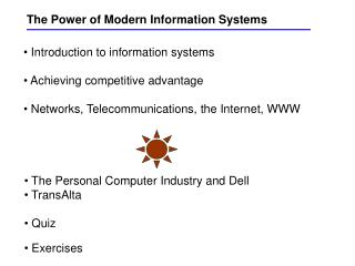 The Power of Modern Information Systems