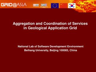 Aggregation and Coordination of Services  in Geological Application Grid
