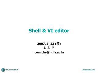 Shell & VI editor