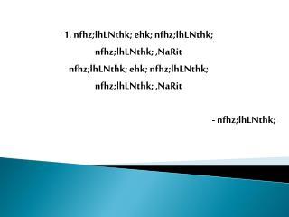 1.  nfhz;lhLNthk ;  ehk ;  nfhz;lhLNthk ; nfhz;lhLNthk ; , NaRit
