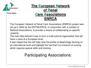 The  E uropean  N etwork  of  R enal  C are  A ssociations ENRCA