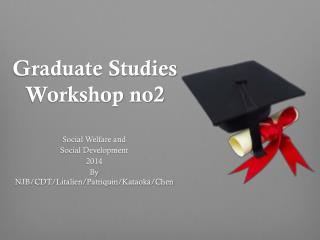 Graduate Studies Workshop no2
