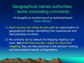 Geographical names authorities - some concluding comments