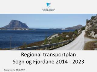 Regional transportplan  Sogn og Fjordane 2014 - 2023
