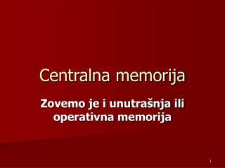 Centralna memorija