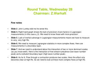 Round Table, Wednesday 28 Chairman: Z.Warhaft