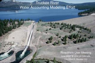 Truckee River Water Accounting Modeling Effort