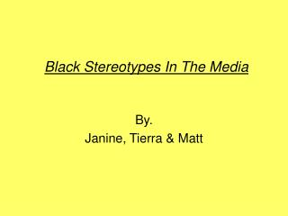 Black Stereotypes In The Media