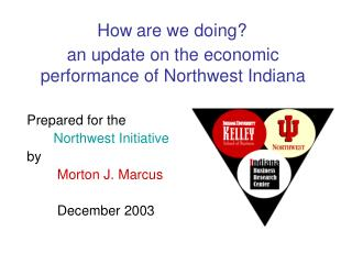 an update on the economic performance of Northwest Indiana