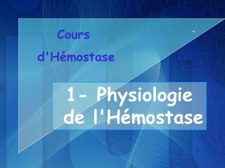 Cours  d'Hémostase