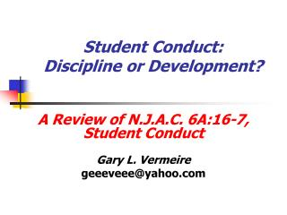 Student Conduct: Discipline or Development?