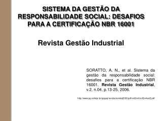SISTEMA DA GESTÃO DA RESPONSABILIDADE SOCIAL: DESAFIOS PARA A CERTIFICAÇÃO NBR 16001