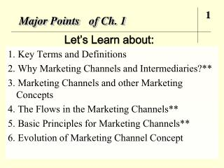 Major Points of Ch. 1