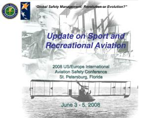 Update on Sport and Recreational Aviation
