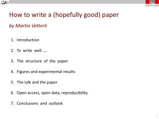How to write a (hopefully good) paper by Martin Vetterli