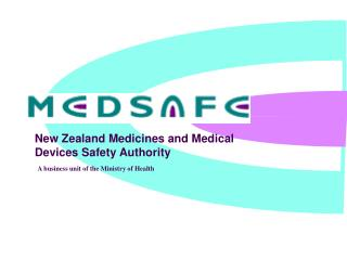 New Zealand Medicines and Medical Devices Safety Authority