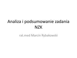 Analiza i podsumowanie  zadania NZK
