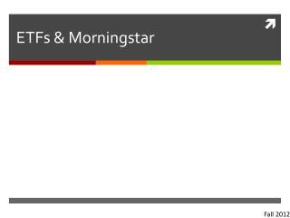 ETFs & Morningstar