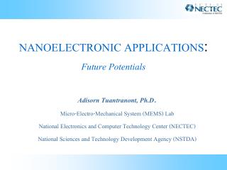 NANOELECTRONIC APPLICATIONS :  Future Potentials