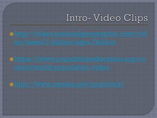 Intro- Video Clips