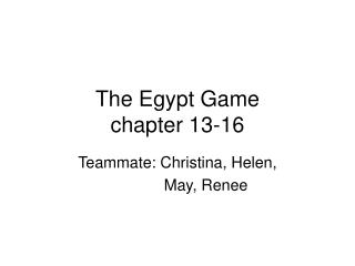The Egypt Game chapter 13-16