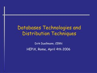 Databases Technologies and Distribution Techniques