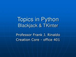 Topics in Python Blackjack & TKinter