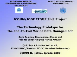 JCOMM/IODE ETDMP Pilot Project The Technology Prototype for