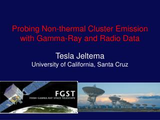Probing Non-thermal Cluster Emission with Gamma-Ray and Radio Data