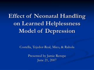 Effect of Neonatal Handling on Learned Helplessness Model of Depression
