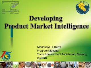 Developing  Product Market Intelligence