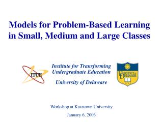 Models for Problem-Based Learning in Small, Medium and Large Classes