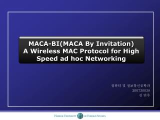MACA-BI(MACA By Invitation) A Wireless MAC Protocol for High Speed ad hoc Networking