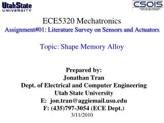 Prepared by: Jonathan Tran Dept. of Electrical and Computer Engineering  Utah State University