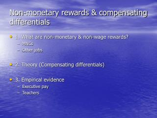 Non-monetary rewards & compensating differentials