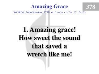 Amazing Grace (1)