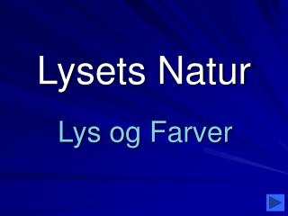 Lysets Natur